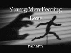 Young Men Fearing Love