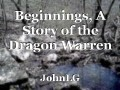 Beginnings, A Story of the Dragon Warren
