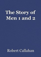 The Story of Men 1 and 2