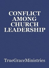 CONFLICT AMONG CHURCH LEADERSHIP
