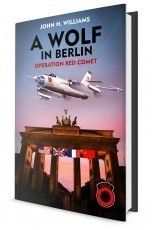 A Wolf in Berlin - Operation Red Comet