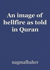 An image of hellfire as told in Quran