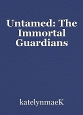 Untamed: The Immortal Guardians