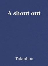 A shout out