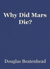 Why Did Mars Die?