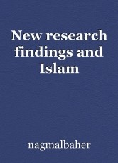 New research findings and Islam