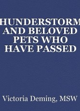 THUNDERSTORMS AND BELOVED PETS WHO HAVE PASSED