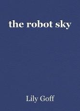 the robot sky
