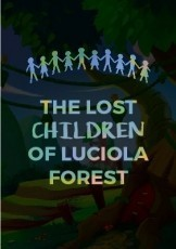 The Lost Childeren of Luciola Forest