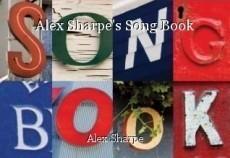 Alex Sharpe's Song Book