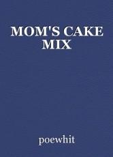 MOM'S CAKE MIX