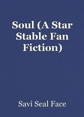 Soul (A Star Stable Fan Fiction)