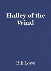 Halley of the Wind