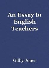An Essay to English Teachers