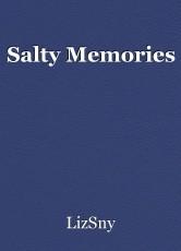 Salty Memories
