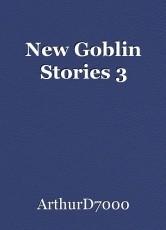 New Goblin Stories 3