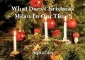 What Does Christmas Mean In Our Time?