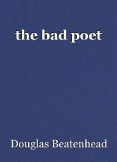 the bad poet