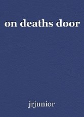 on deaths door