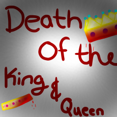Death of the king and queen