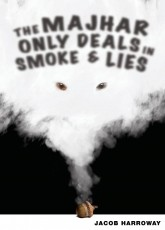 The Majhar Only Deals in Smoke & Lies