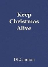 Keep Christmas Alive