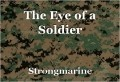 The Eye of a Soldier