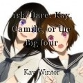Ask/Dare: Kay, Camille, or the Big four