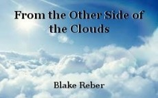 From the Other Side of the Clouds