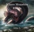 Where Monsters Reside