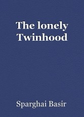 The lonely Twinhood