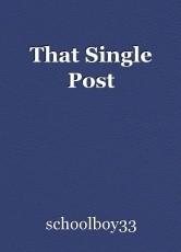 That Single Post
