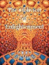 The Oblivion of Enlightenment