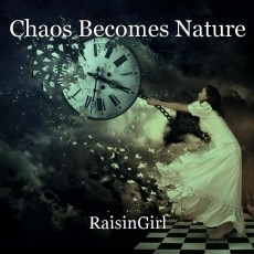Chaos Becomes Nature