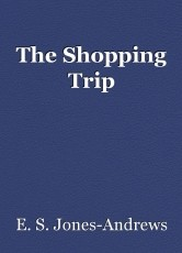 The Shopping Trip