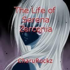 The Life of Serena Zerconia