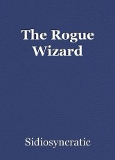 The Rogue Wizard