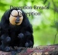 Deception Breads Deception