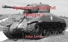 Operation: Blackout Chapter 2