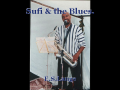 Sufi & the Blues.