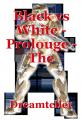 Black vs White - Prolouge - The Dreamscade