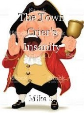 The Town Crier's Insanity