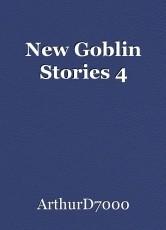 New Goblin Stories 4