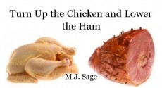 Turn Up the Chicken and Lower the Ham