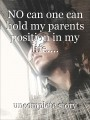 NO can one can hold my parents position in my life....