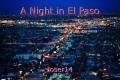 A Night in El Paso