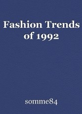 Fashion Trends of 1992