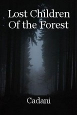 Lost Children Of the Forest