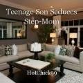 Teenage Son Seduces Step-Mom