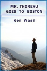Mr Thoreau Goes to Boston